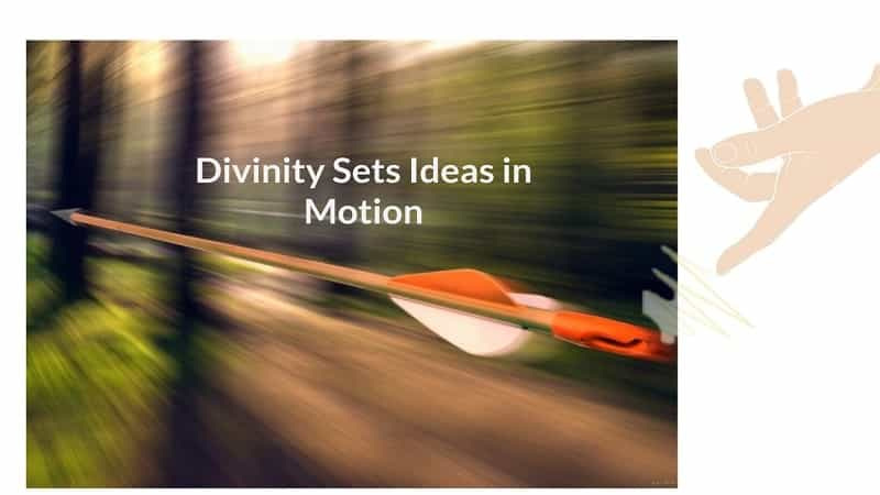 divinity and motion of ideas